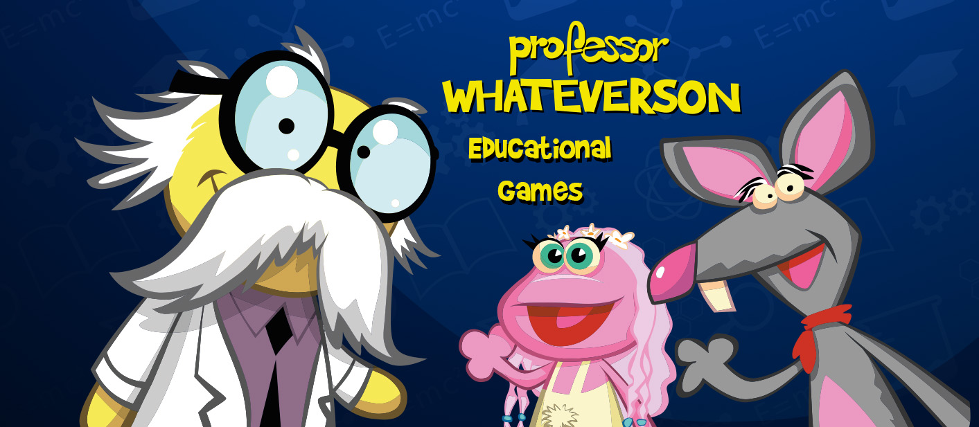 PROFESSOR WHATEVERSON - EDUCATIONAL GAMES